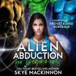 Alien Abduction for Beginners, Skye MacKinnon