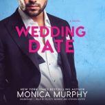 Wedding Date, Monica Murphy
