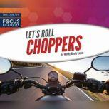 Choppers, Wendy Hinote Lanier