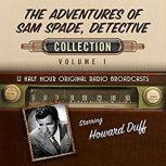 The Adventures of Sam Spade, Detective, Collection 1, Black Eye Entertainment