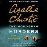The Monogram Murders The New Hercule Poirot Mystery, Sophie Hannah