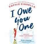I Owe You One A Novel, Sophie Kinsella