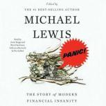 Panic! The Story of Modern Financial Insanity, Michael Lewis