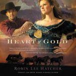 Heart of Gold, Robin Lee Hatcher