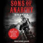 Sons of Anarchy BRATVA, Christopher Golden