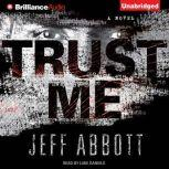 Trust Me, Jeff Abbott
