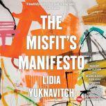 The Misfit's Manifesto, Lidia Yuknavitch