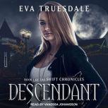 Descendant, Eva Truesdale