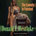 The Comedy is Finished, Donald E. Westlake