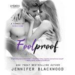 Foolproof, Jennifer Blackwood
