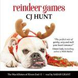 Reindeer Games (The MacAllisters of Rivers End #3) a Rivers End Romance (Ginger+Eli), CJ Hunt