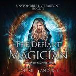 Defiant Magician, The, Michael Anderle