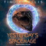 Yesterday's Spacemage, Timothy Ellis