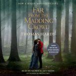 Far from the Madding Crowd (Movie Tie-in Edition), Thomas Hardy