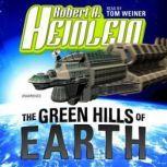 The Green Hills of Earth, Robert A. Heinlein