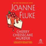 Cherry Cheesecake Murder, Joanne Fluke