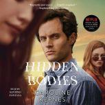 Hidden Bodies, Caroline Kepnes