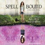 Spell Bound, Rachel Hawkins