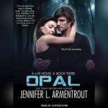 Opal, Jennifer L. Armentrout