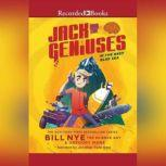 Jack and the Geniuses: In the Deep Blue Sea, Bill Nye