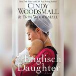 The Englisch Daughter, Cindy Woodsmall