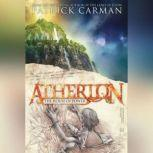 Atherton #1 The House of Power, Patrick Carman