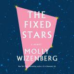 Fixed Stars, The, Molly Wizenberg