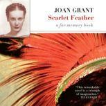 Scarlet Feather A Far Memory Book, Joan Grant