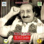 Embrace the Avatar Meher Baba - Divine Discourses, Geoffrey Giuliano