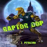 Raptor Cop, John Pedicini