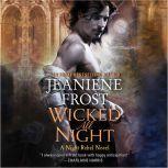 Wicked All Night A Night Rebel Novel, Jeaniene Frost