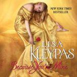 Because You're Mine, Lisa Kleypas