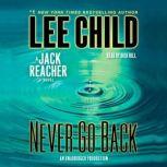 Never Go Back A Jack Reacher Novel, Lee Child