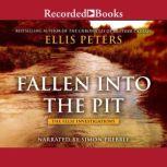 Fallen Into the Pit, Ellis Peters
