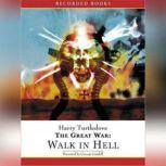 The Great War: Walk in Hell, Harry Turtledove