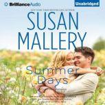 Summer Days, Susan Mallery