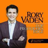Top Producer's Edge, Rory Vaden