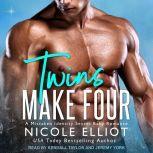 Twins Make Four A Mistaken Identity Secret Baby Romance, Nicole Elliot