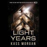 Light Years, Kass Morgan
