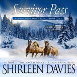 Survivor Pass, Shirleen Davies