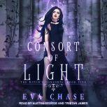 Consort of Light A Paranormal Reverse Harem Novel, Eva Chase
