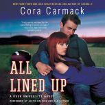 All Lined Up A Rusk University Novel, Cora Carmack
