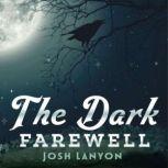The Dark Farewell, Josh Lanyon