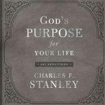 God's Purpose for Your Life 365 Devotions, Charles F. Stanley
