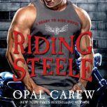 Riding Steele, Opal Carew