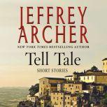 Tell Tale Stories, Jeffrey Archer