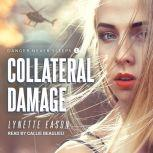Collateral Damage, Lynette Eason