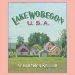 Lake Wobegon U.S.A., Garrison Keillor