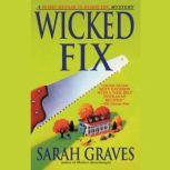 Wicked Fix, Sarah Graves