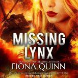 Missing Lynx, Fiona Quinn